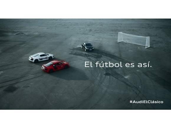 Audi ya calienta el Clásico entre en FC Barcelona y el Real Madrid